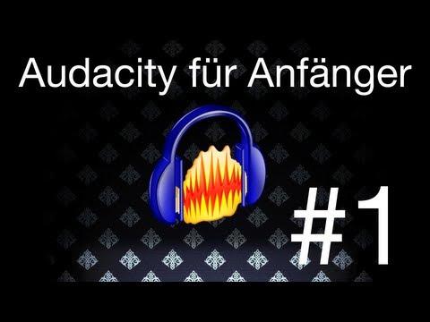 Audacity für Anfänger #1 Aufnahme/Kompressor [Screencast] [How-to] [HD]