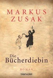 Die Bücherdiebin – Markus Zusak (Blanvalet Verlag)